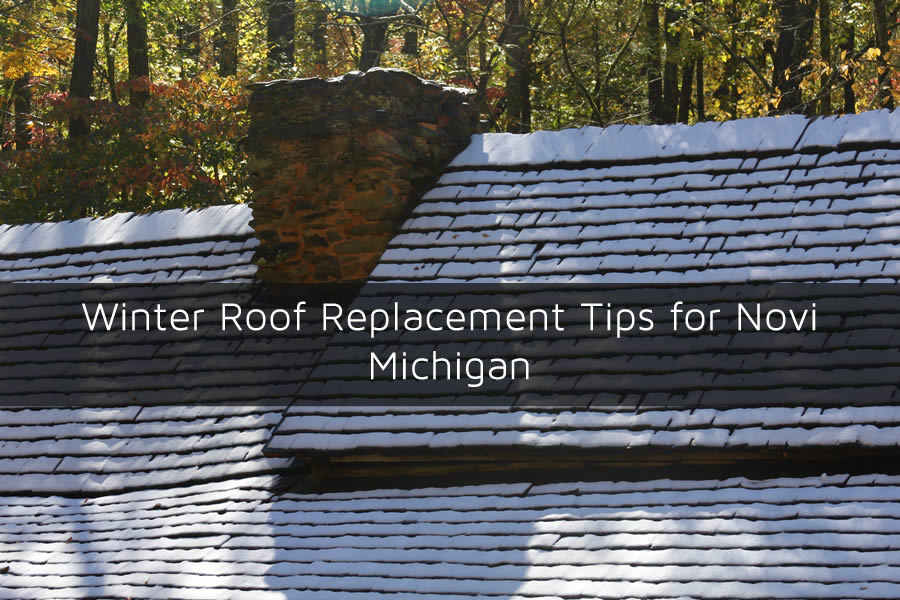 Winter Roof Replacement Tips for Novi Michigan