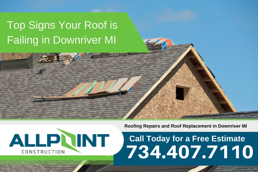 Top Signs Your Roof is Failing in Downriver Michigan