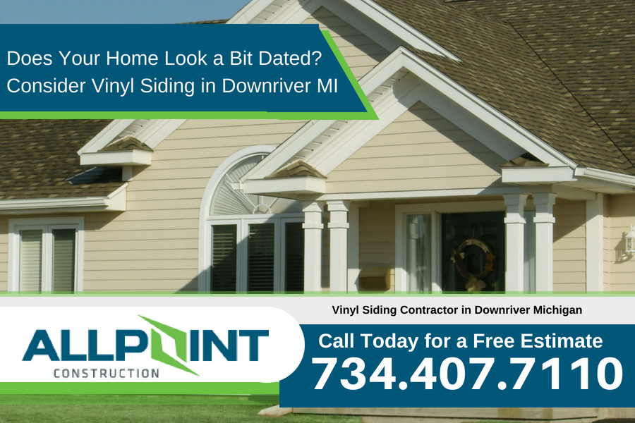Does Your Home Look a Bit Dated? Consider Vinyl Siding in Downriver Michigan