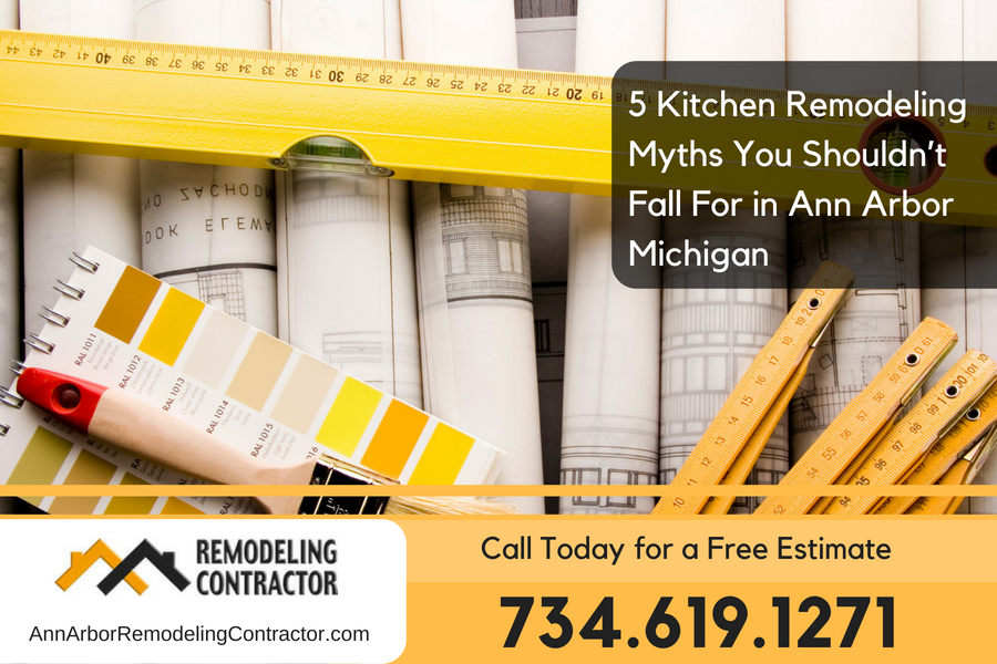 5 Kitchen Remodeling Myths You Shouldn't Fall For in Ann Arbor Michigan
