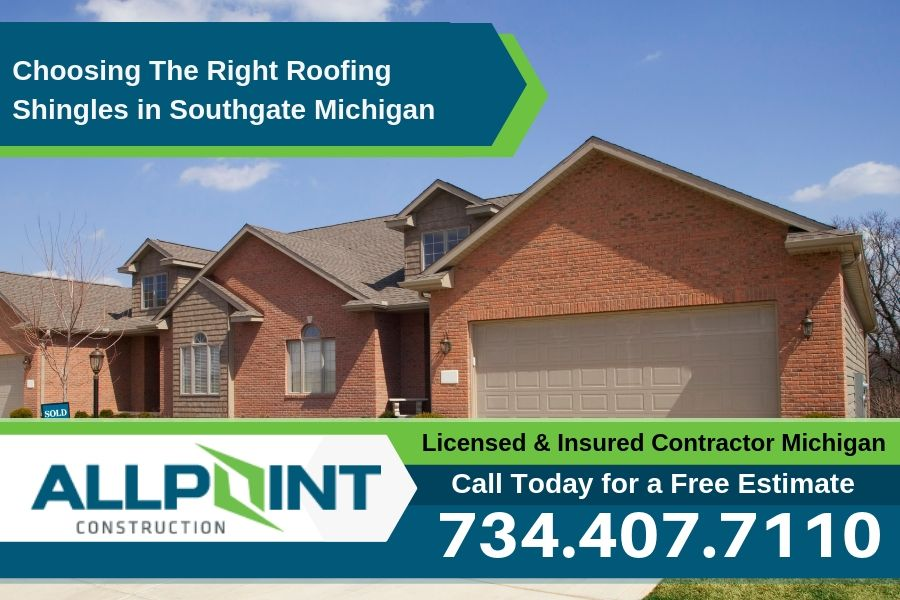 Choosing The Right Roofing Shingles in Southgate Michigan