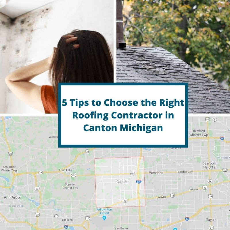 5 Tips to Choose the Right Roofing Contractor in Canton Michigan
