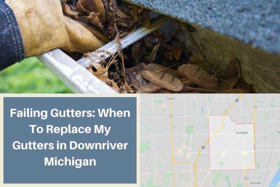 Gutters in Downriver MI